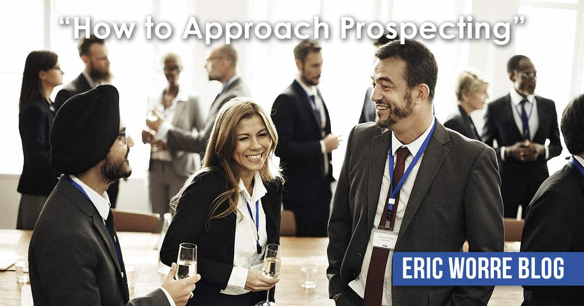 How to Approach Prospecting