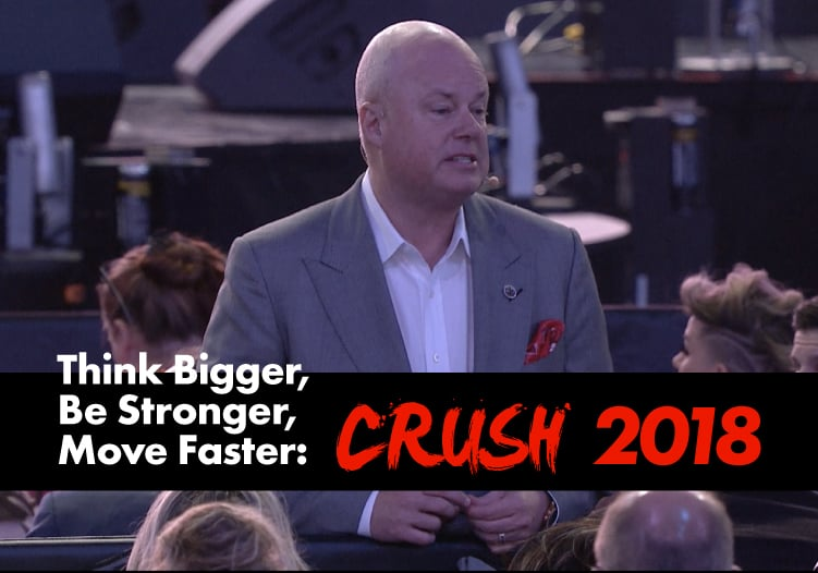 Episode-2-Think Bigger, Be Stronger, Move Faster: Crush 2018