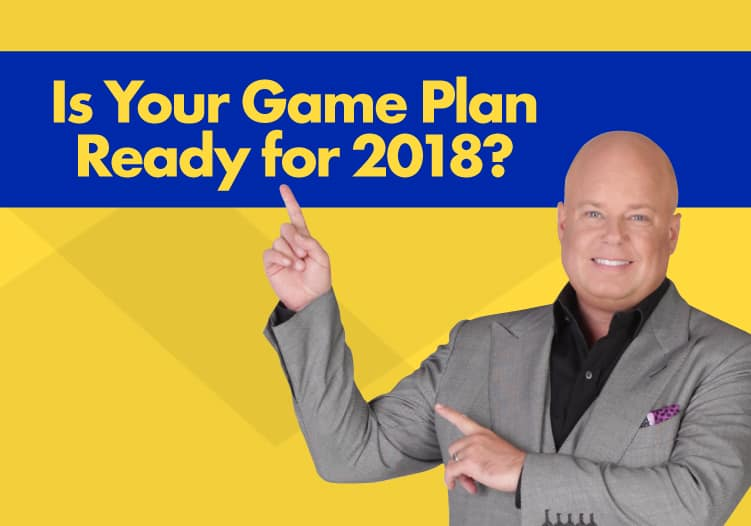 Game Plan Ready for 2018