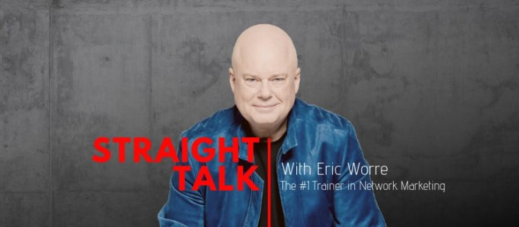 Straight Talk with Eric Worre