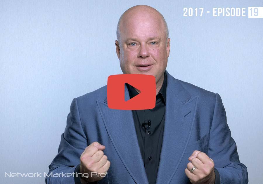Network Marketing Pro 2017 -- Episode 19