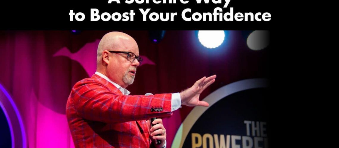 A-Surefire-Way-to-Boost-Your-Confidence
